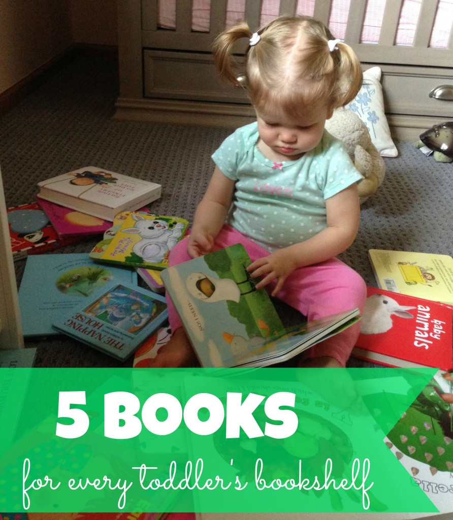 5 books for every toddler's bookshelf