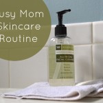 busy mom skincare routine