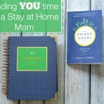 finding YOU time as a stay at home mom