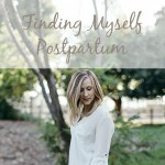 finding myself postpartum