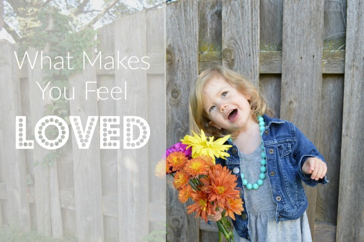 what makes you feel loved