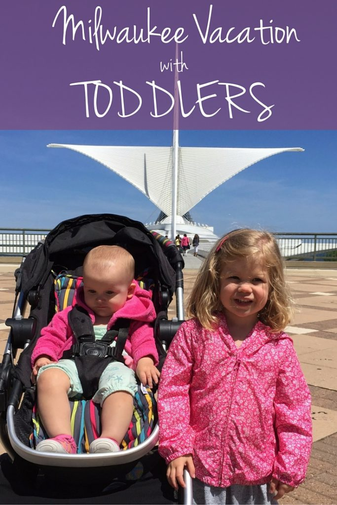 Milwaukee Vacation with Toddlers