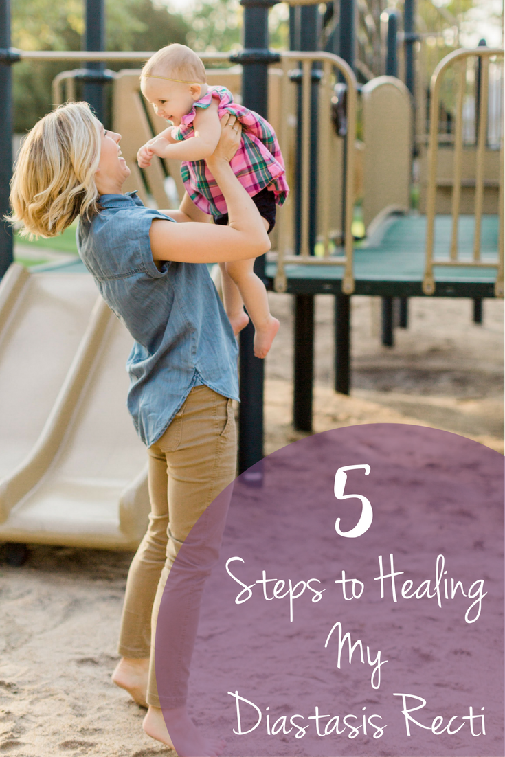 5 Steps to Healing My Diastasis Recti