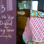 Three Ways We Use The Original Learning Tower (each and every day)